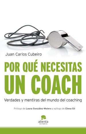 Verdades y mentiras del mundo del coaching