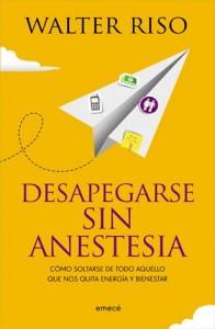 25 desapegarse sin anestesia emece 196x300 Una lectura para dejar de lado la dependencia
