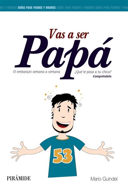 Vas a Ser Papá Mario Guindel