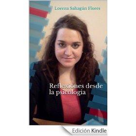 """Portada del libro """"Reflexiones desde la Psicología"""" de la psicóloga online Lorena Sahagún"""