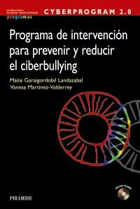 Programa de intervención para prevenir y reducir el ciberbullying