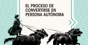 proceso de convertirse en persona autonoma