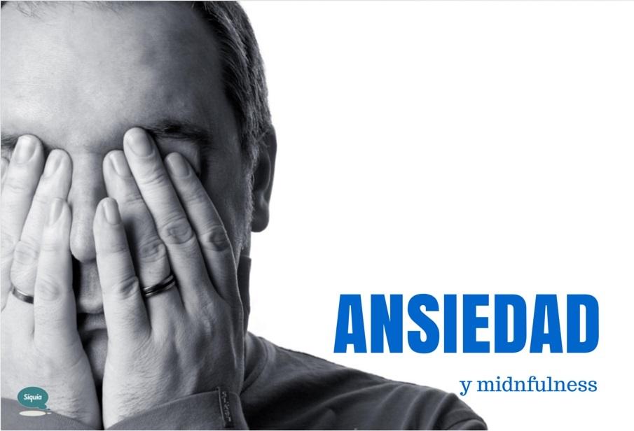 psicologo ansiedad mindfulness