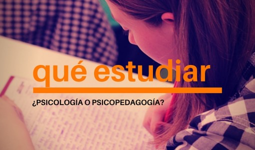 estudiar psicologia o psicopedagogia