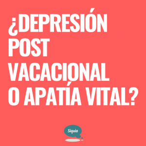 depresion postvacacional