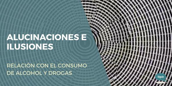 ALUCINACIONES DROGAS