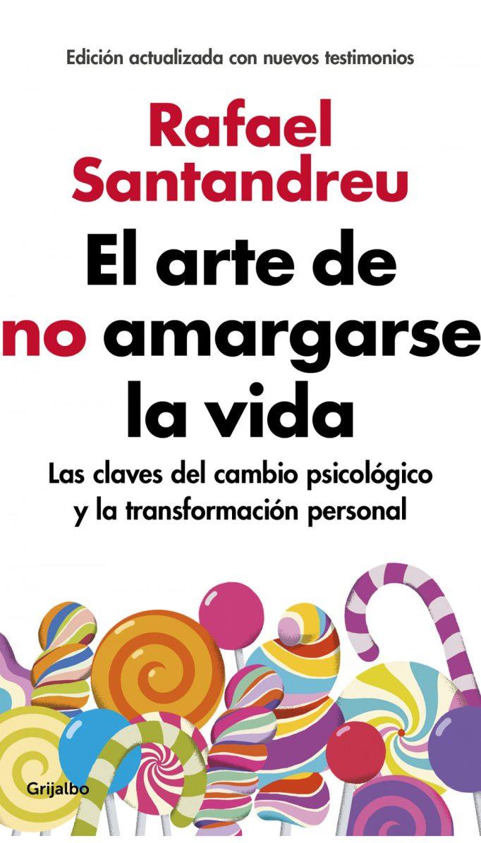 La bibliografía completa de Rafael Santandreu, 5 libros que no te puedes perder